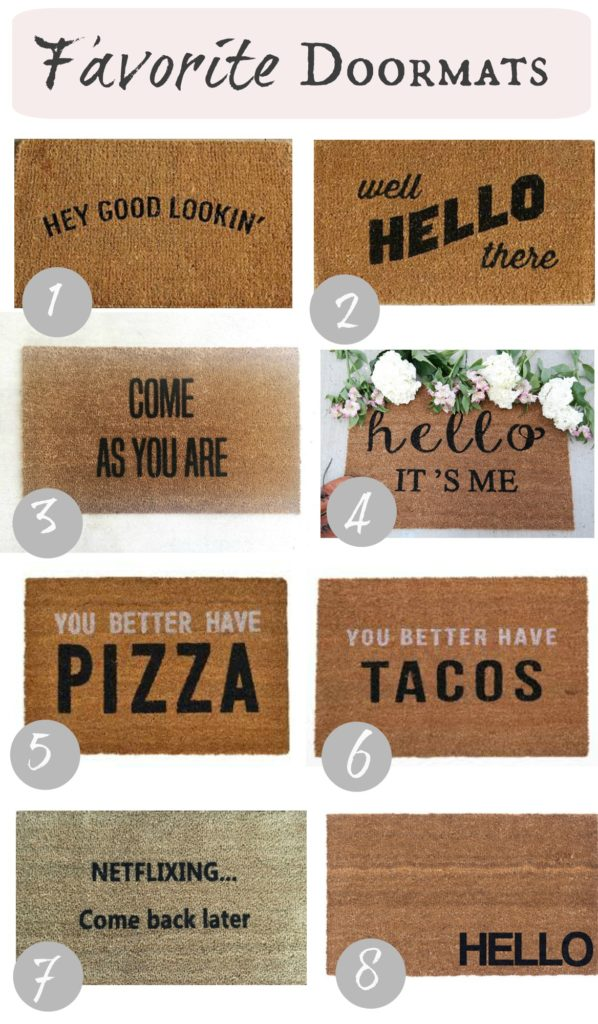 Doormats with writing and sayings- Favorite Things