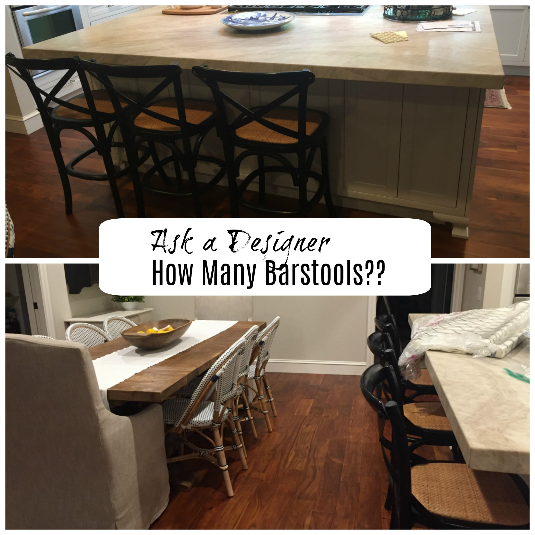 Ask a Designer- How many Barstools can I do?