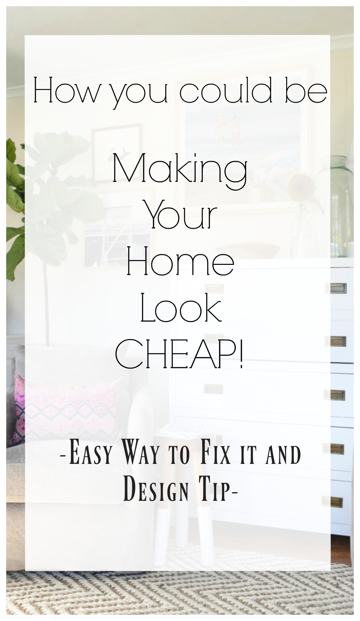 23 ways to make your home look more expensive simple ways for Cheapest way to build your own home