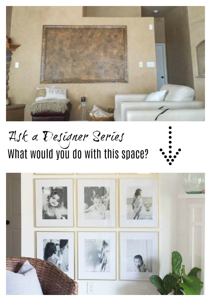Ask a Designer Series- What would do in this space?