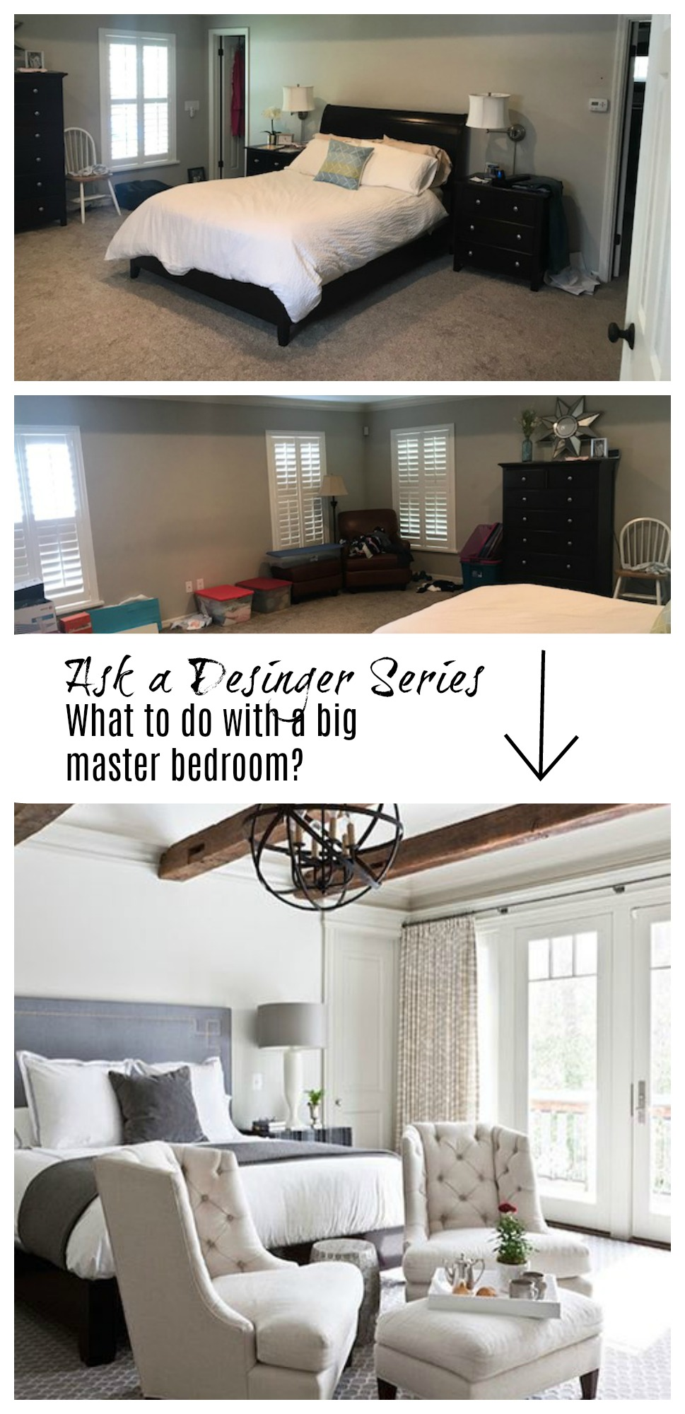 Ask a Desinger Series- Where to start in a large Master Bedroom?