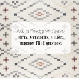 Ask a Designer Series- Entries, Bedrooms, Bookcases and More