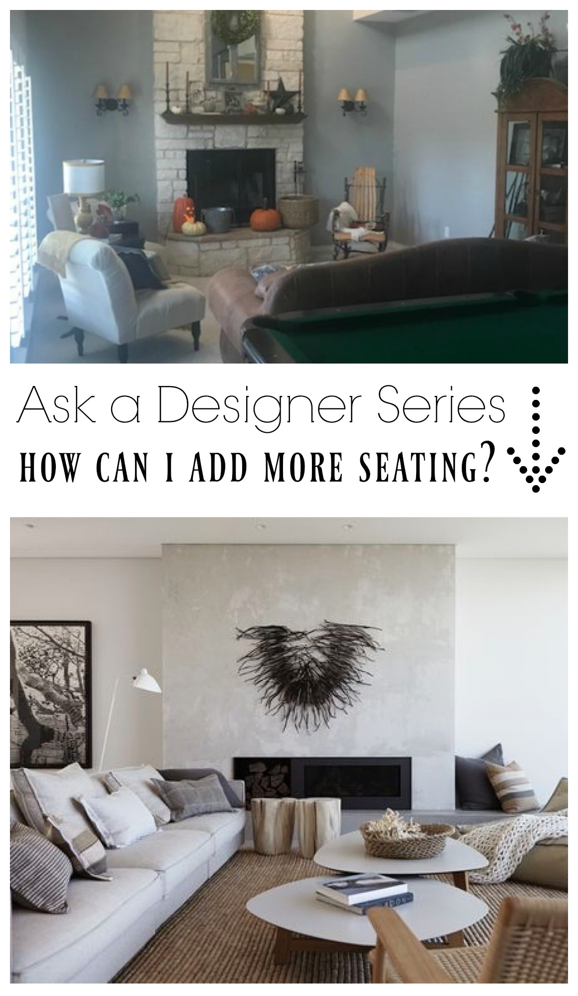 Ask a Designer Series- How can I add more Seating to our Family Room?