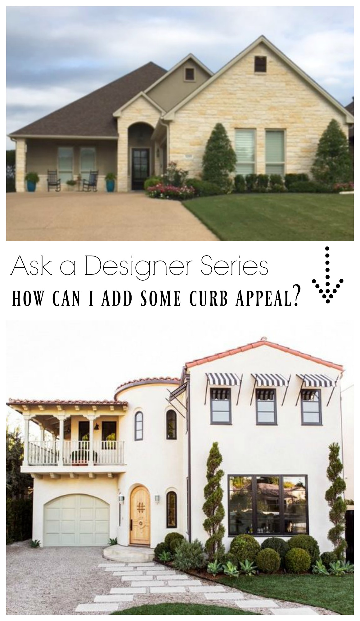 Ask a Designer Series- How can I add some curb appeal?