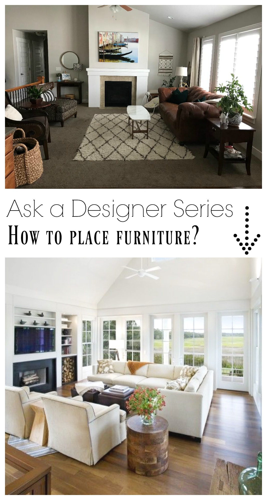 Ask a Designer Series- How to Place Furniture with Fireplace?