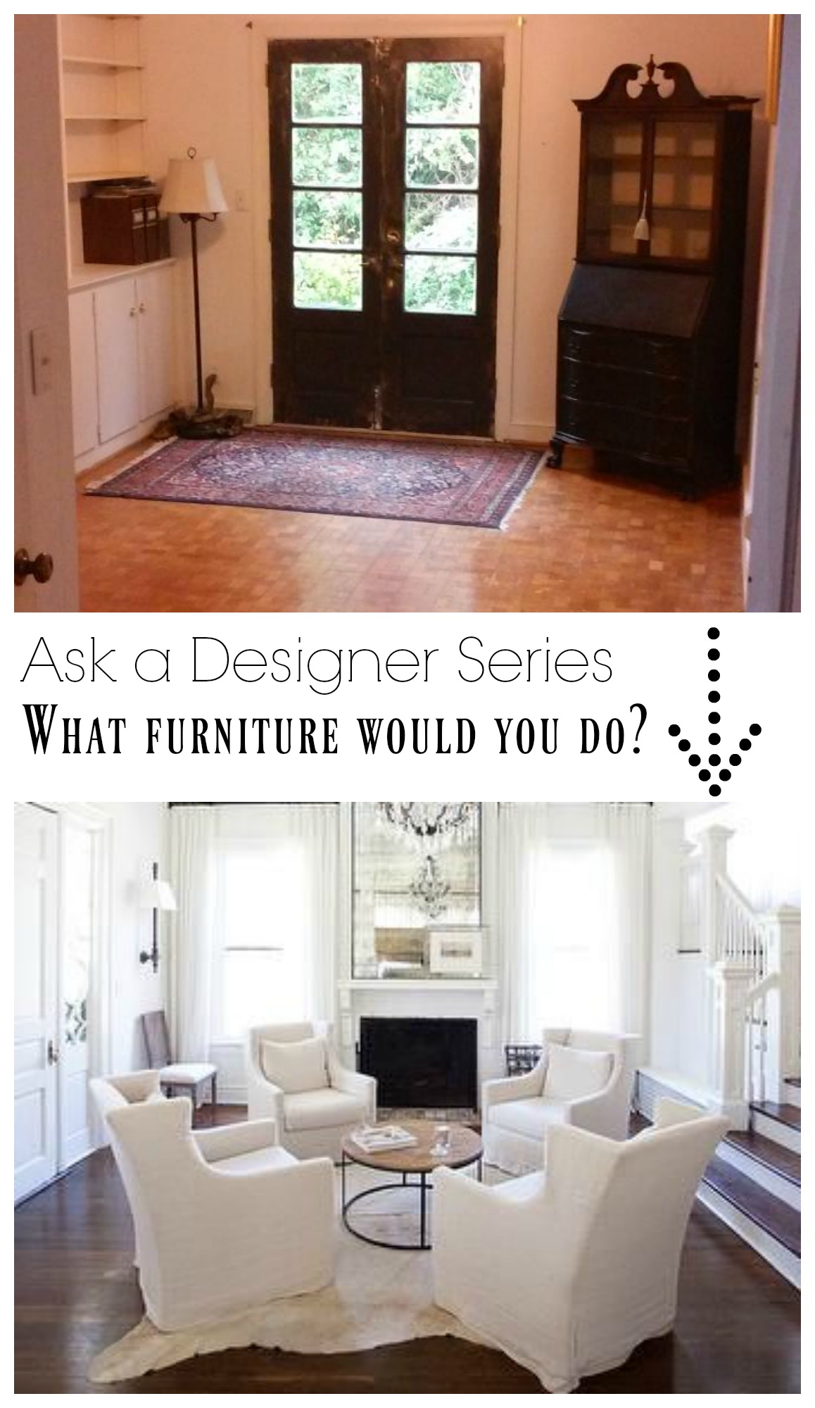 Ask a Designer Series- What furniture placement would you do?