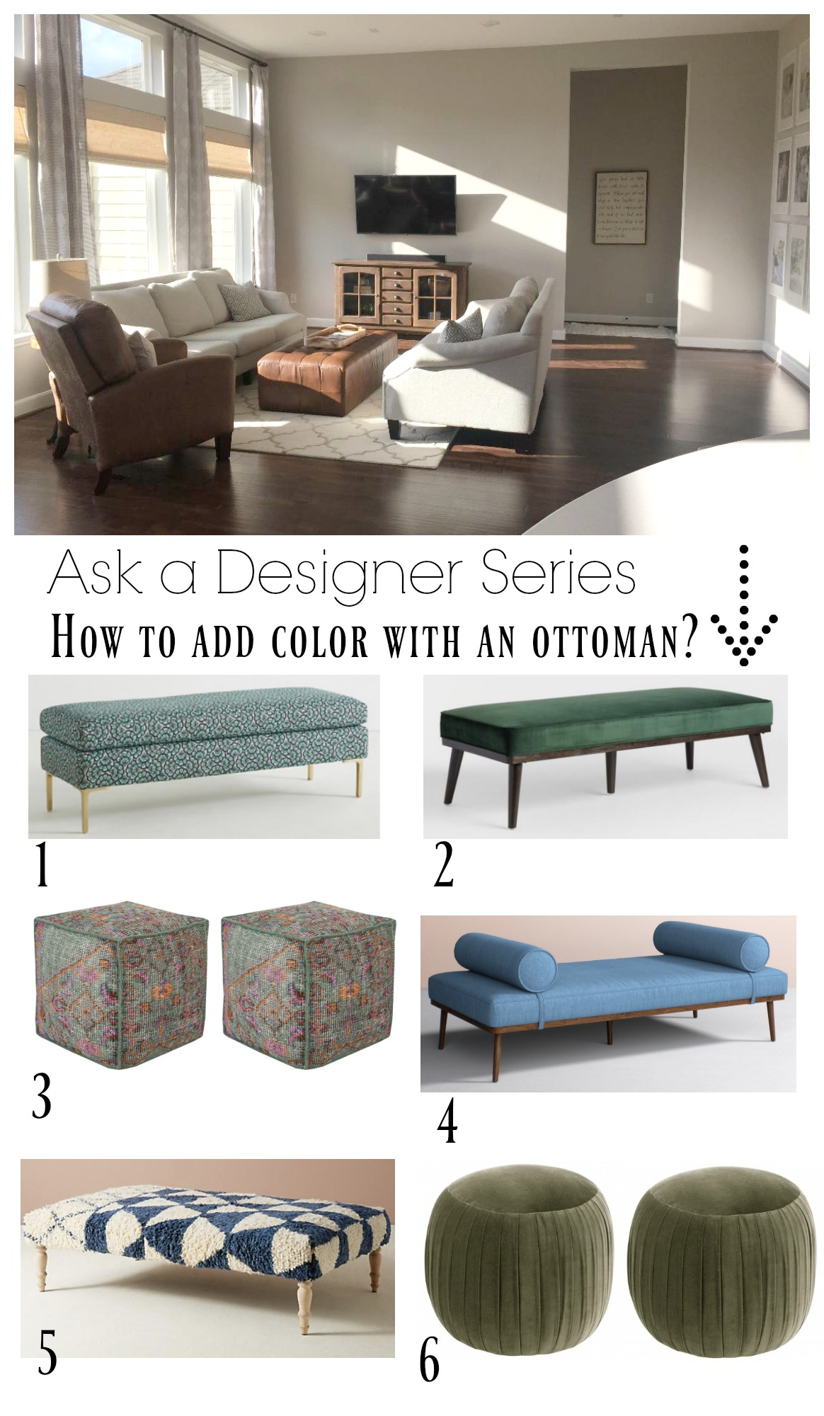 Ask a Desinger Series- How to add color wtih an ottoman?