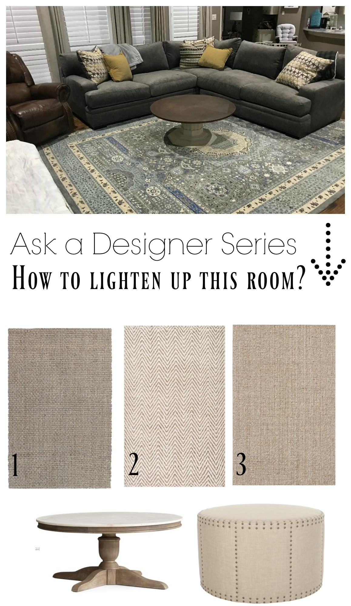 Ask a Designer Series- What Rug to do to lighten up the room?