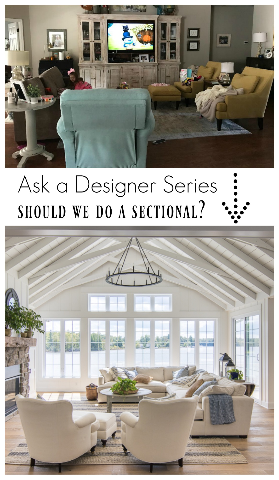 Ask a Designer Series- Should we do a sectional in our family room?
