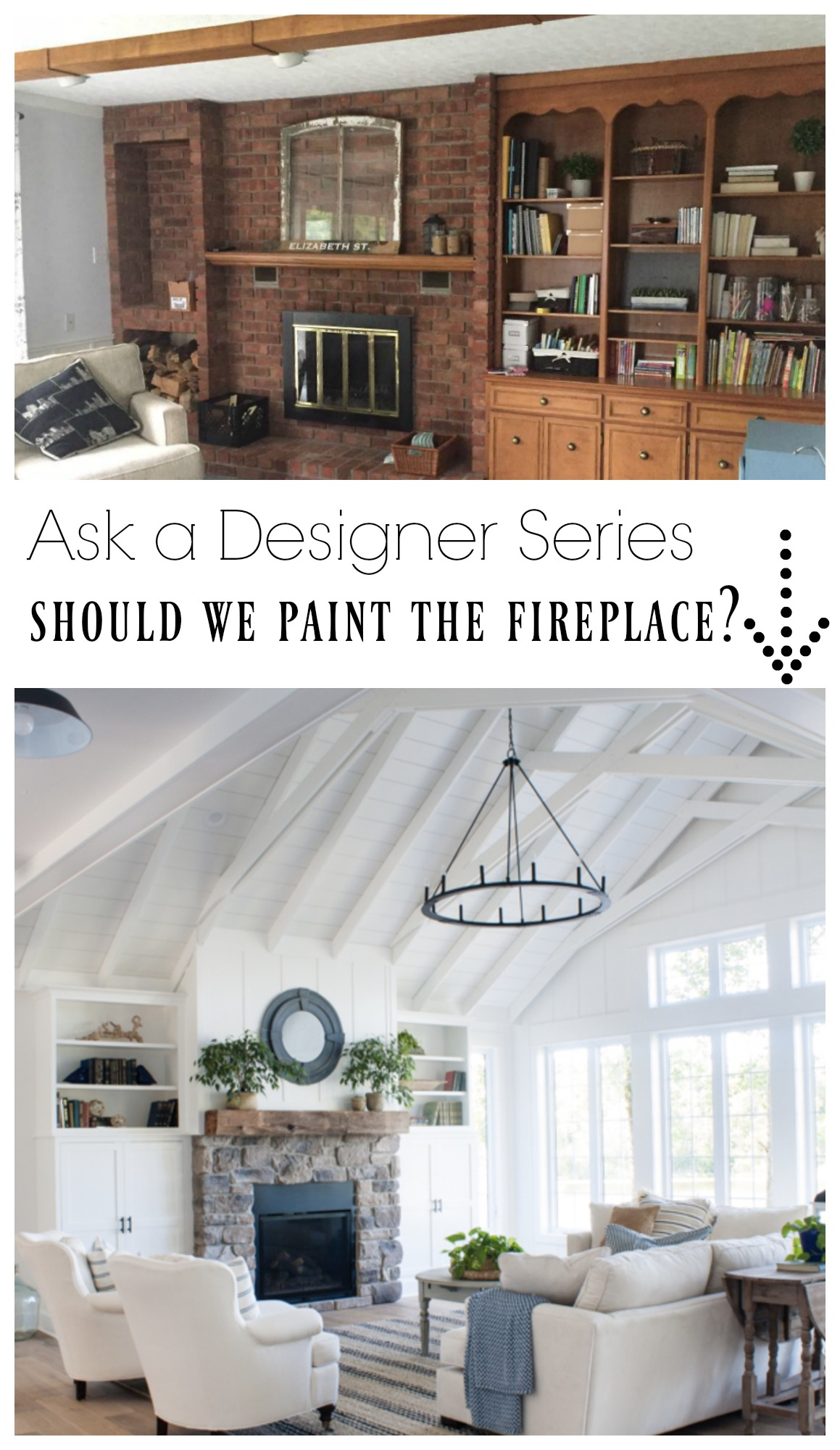 Ask a Designer Series- Should we paint the Fireplace?