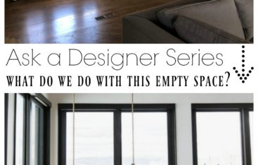Ask a Designer Series- What do we do with this Empty Space?