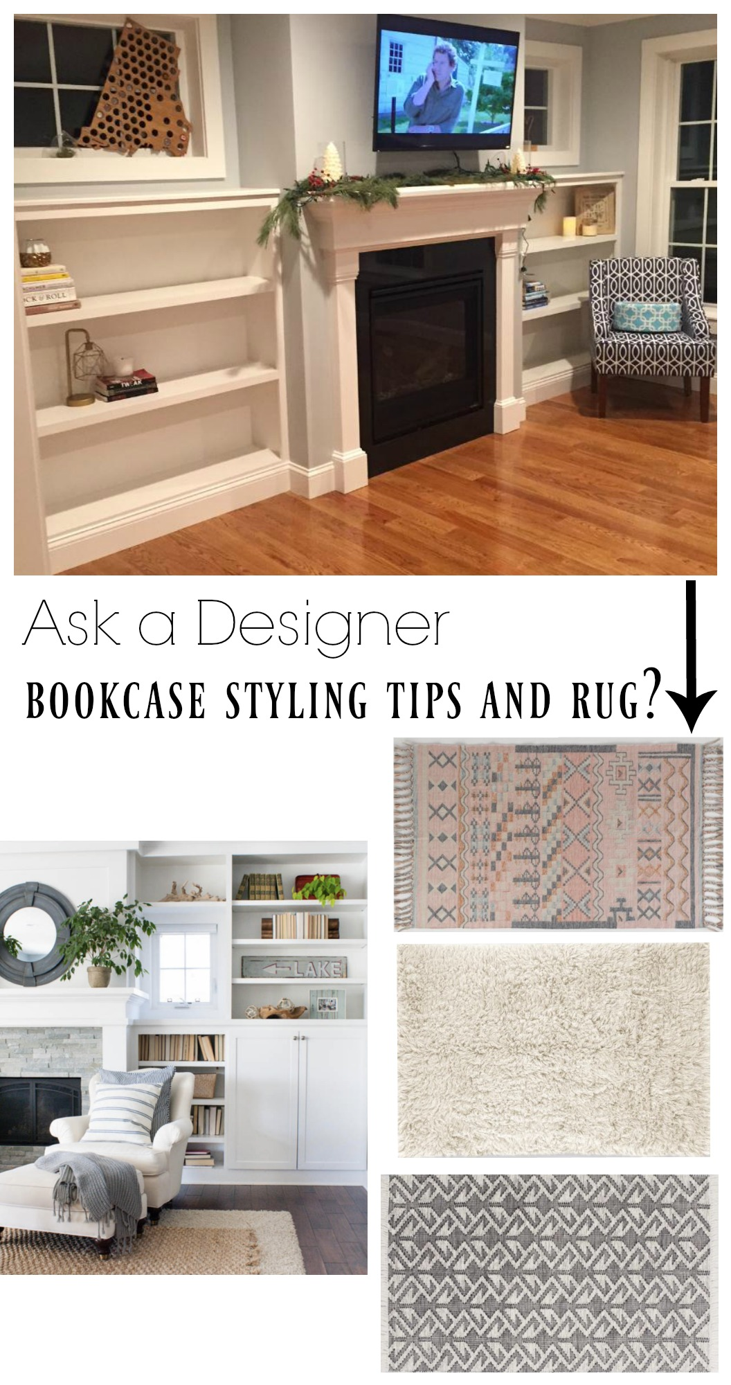 Ask a Designer- Bookcase Styling Tips and Rug Suggestions