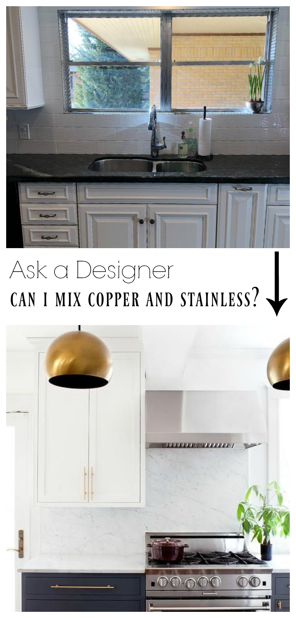 Ask a Designer- Can I mix Copper and Stainless?