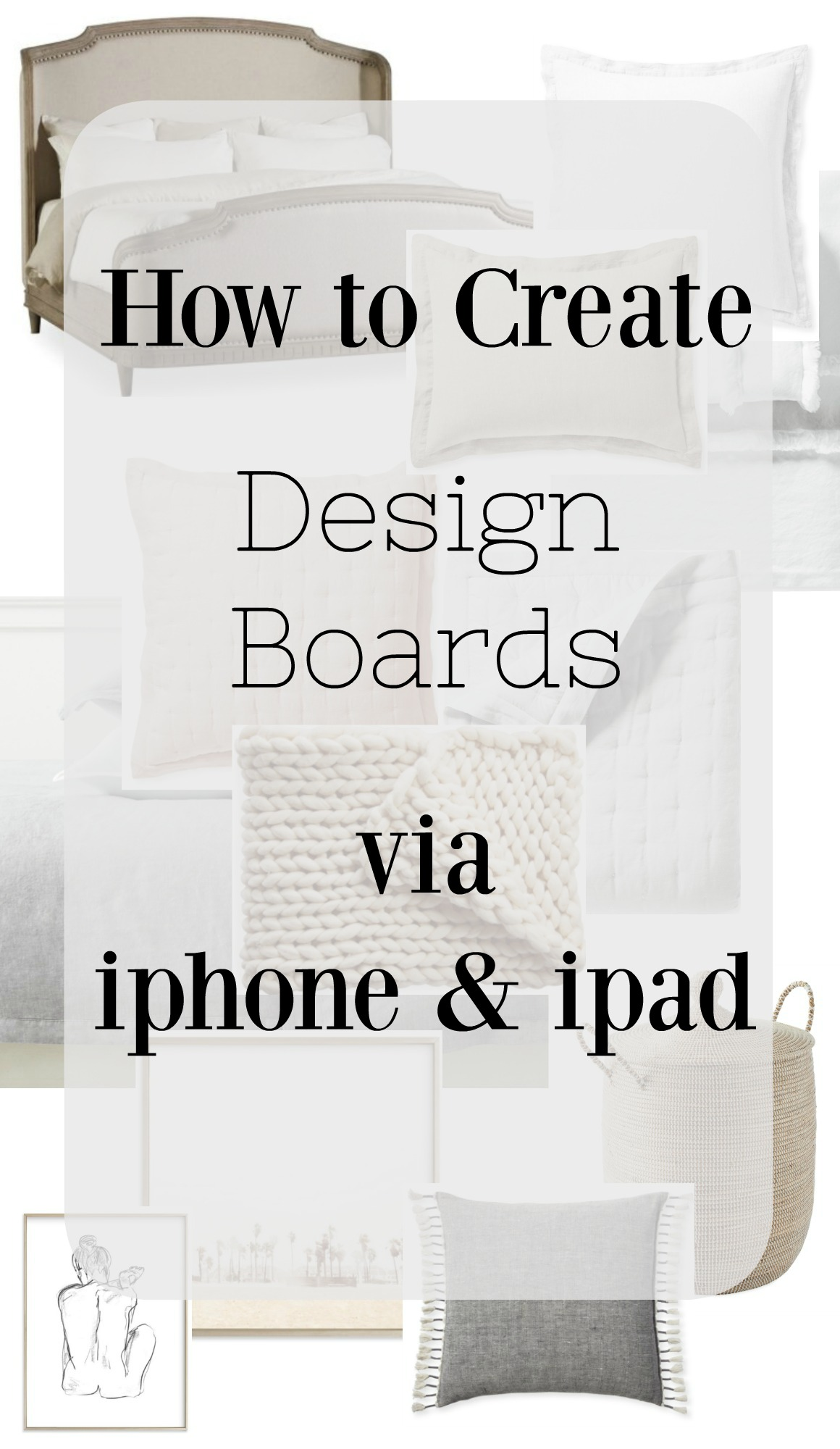 How to Create Design Boards from Iphone and Ipad