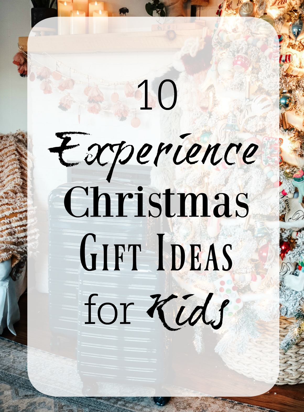 10 Experience Gift Ideas for Kids
