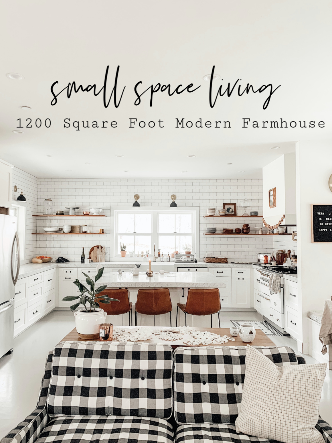 Small Space Living Series- 1200 Square Foot Modern Farmhouse